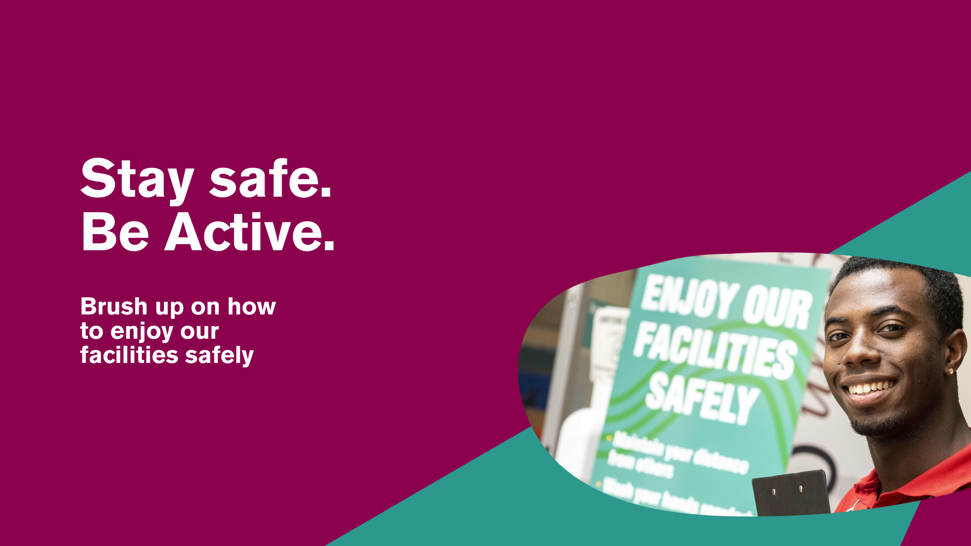 Brush up on how to enjoy our facilities safely